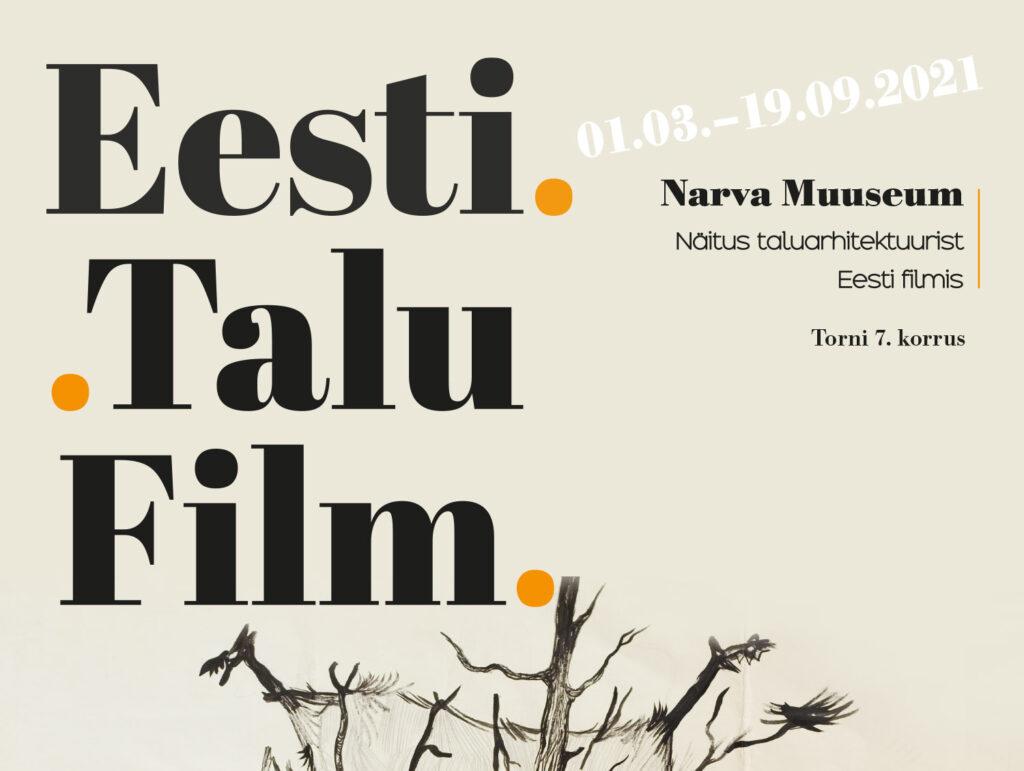 """Eesti. Talu. Film"" Narvas"
