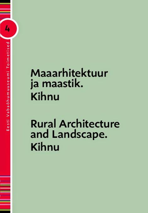 Maaarhitektuur ja maastik. Kihnu