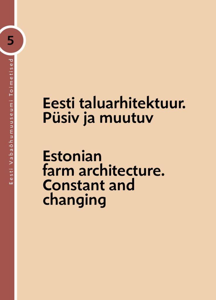 Eesti taluarhitektuur. Püsiv ja muutuv
